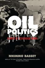 Just published! Oil Politics- Echoes of Ecological Wars