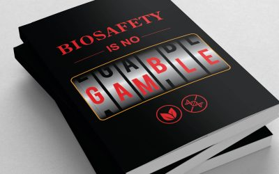 Biosafety is no Gamble