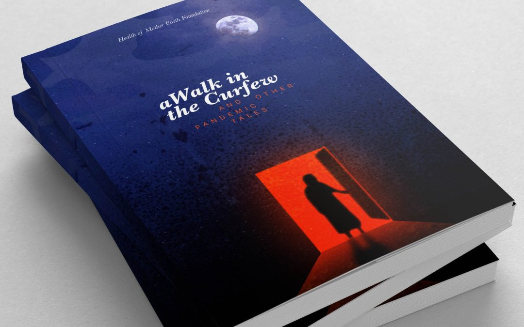 A Walk in the Curfew – and other Pandemic Tales